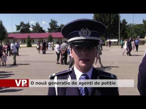O nouă generație de agenți de poliție