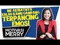 Download Lagu INI AKIBATNYA KALAU KAMU GAMPANG TERPANCING EMOSI | Motivasi Merry | Merry Riana Mp3 Free