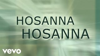 Paul Baloche - Hosanna (Praise Is Rising) [Lyric Video]