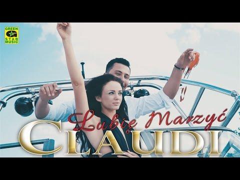 Claudi - Lubię marzyć