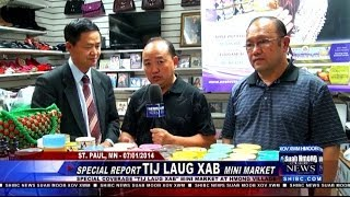 Suab Hmong News:  Special Report on TIJ LAUG XAB mini market at Hmong Village in St. Paul, MN