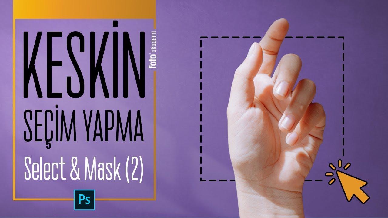 Keskin ve Kusursuz Seçim Yapma - Photoshop'ta Select And Mask (2)