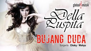 Video Della Puspita - Bujang Duda (Official Lyric Video) MP3, 3GP, MP4, WEBM, AVI, FLV Juli 2018