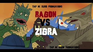 RAGON VS ZIGRA KAIJU MOMENTS # 22