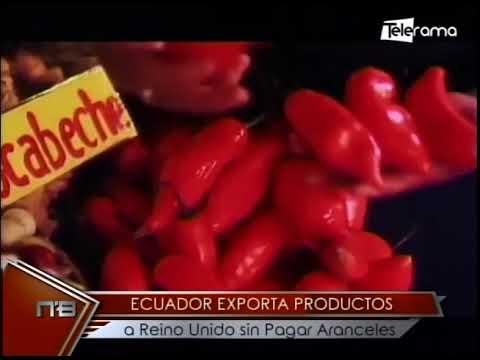 Ecuador exporta productos a Reino Unido sin pagar aranceles