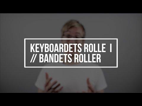 Hør Keyboardets rolle I // Bandets roller // Nicolai Sørensen på youtube