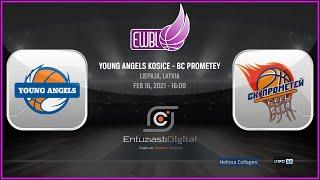Young Angels Kosice – BC Prometey – EWBL 2020/21