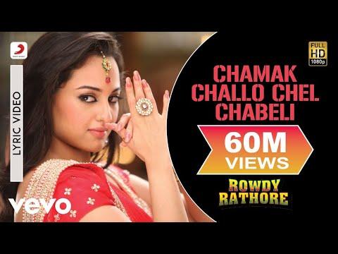 Chamak Challo Chel Chabeli -  Rowdy Rathore(2012)