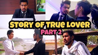 Video Story Of True Lover Part 2 - Chu Chu Ke Funs MP3, 3GP, MP4, WEBM, AVI, FLV Maret 2019