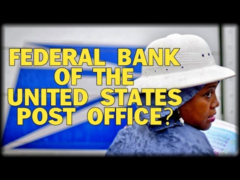 SHOCK BILL: US POSTAL SERVICE TURNED INTO A FEDERAL BANK?_Bank bet�tek, lek�t�sek, befektet�sek, bet�ti kamatok h�re. OTP, Unicredit, Erste, Magnet bet�ti kamatok