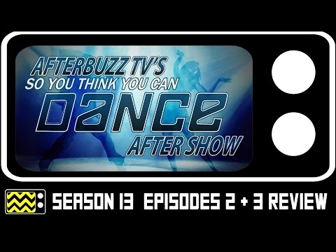 So You Think Can Dance Season 13 Episodes 2 & 3 Review & After Show | AfterBuzz TV