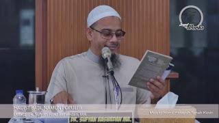 Download Video [LIVE] Hadist Batil Namun Populer - Ustadz DR. Sufyan Fuad Baswedan, MA MP3 3GP MP4