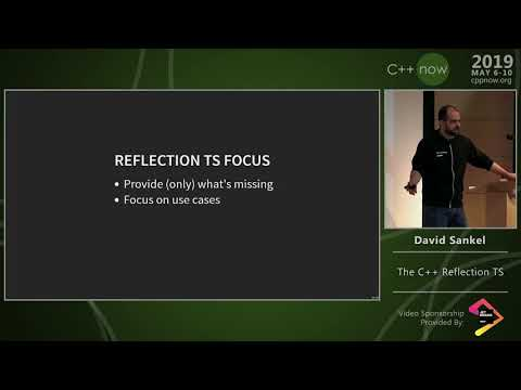 "C++Now 2019: David Sankel ""The C++ Reflection TS"""