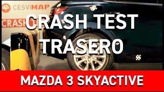 Crash Test Trasero Mazda 3 Skyactiv