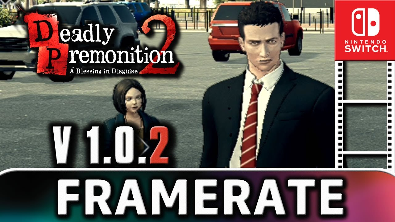 Deadly Premonition 2 | Patch 1.0.2 Frame Rate Test on Nintendo Switch
