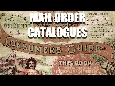 Economic History: Miracle of the Mail Order Catalogue