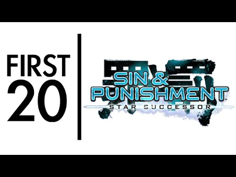 Sin & Punishment: Star Successor - First20 (with Mal)