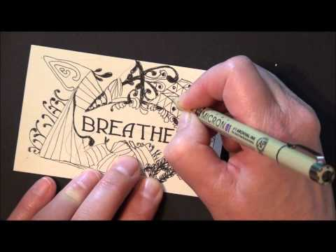 Breathe, a Zentangle® demo
