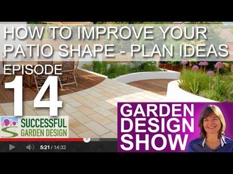 , title : 'Garden Design Show 14 - PATIO shapes that transform your garden'