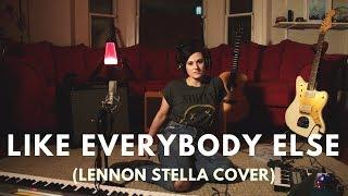 Like Everybody Else -- Lennon Stella (Cover by Girl Blue)