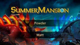 Powder vs Matt, game 1