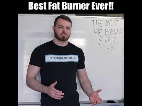 Best Fat Burner Ever