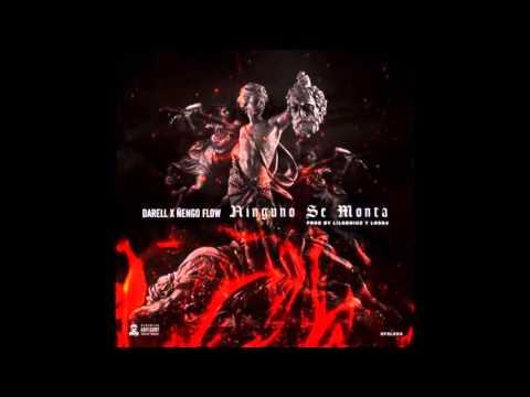 Darell ft. Ñengo Flow_Ninguno Se Monta(Remix)