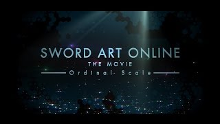 Nonton Sword Art Online The Movie -Ordinal Scale- Trailer 2 Film Subtitle Indonesia Streaming Movie Download