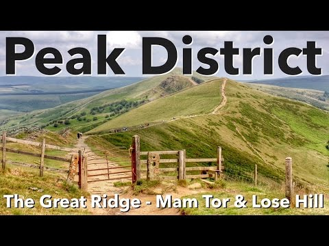 Peak District Walk - The Great Ridge - Mam Tor & Lose Hill Walk