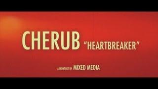 Thumbnail for CHERUB — Heartbreaker