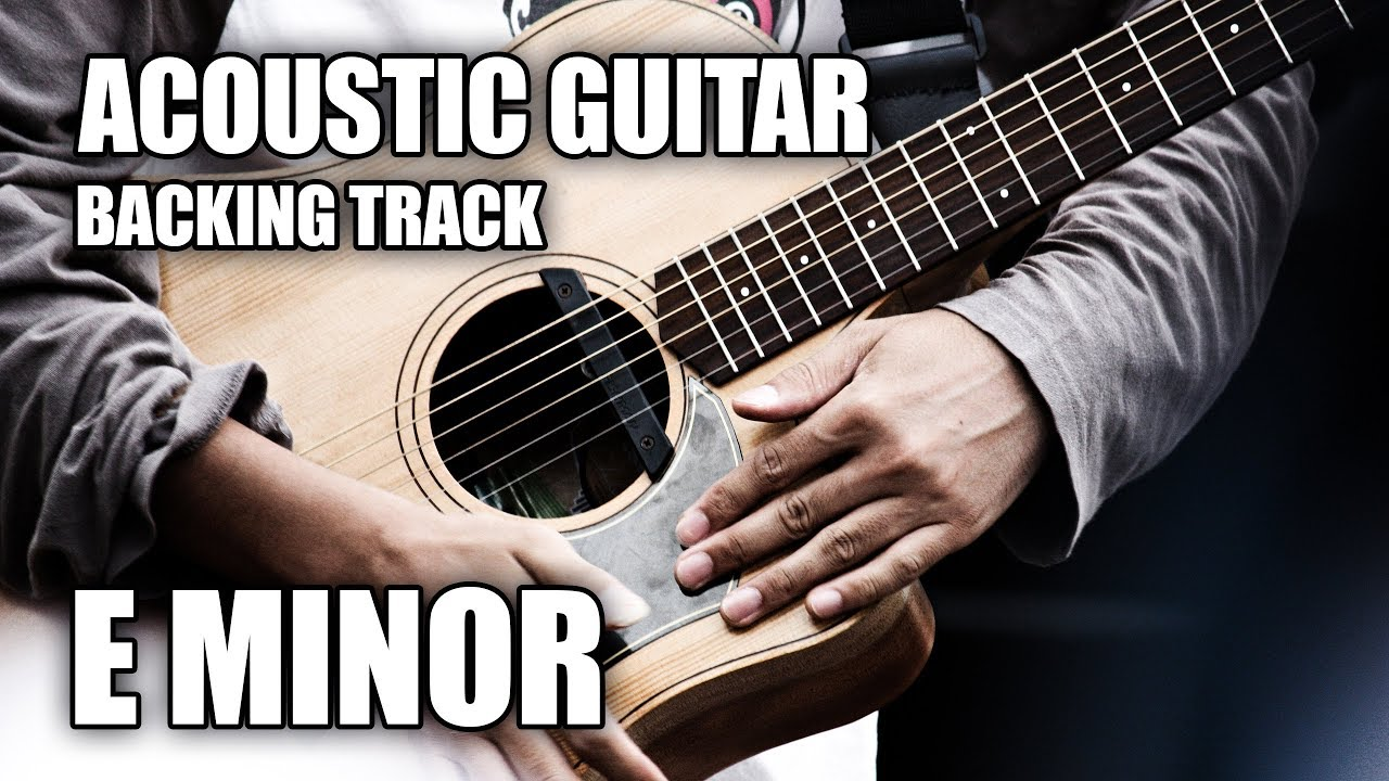 Acoustic Guitar Backing Track In E Minor