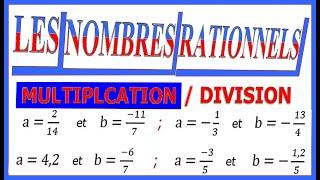 Maths 3ème - Les nombres rationnels Multiplication et Division Exercice 9