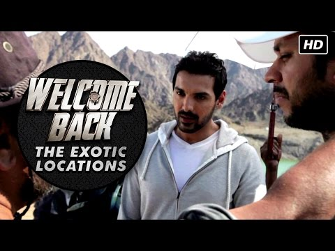 The Exotic Locations Of Welcome Back