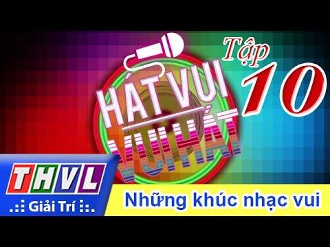 Hát vui Vui hát Tập10 - Những khúc nhạc vui