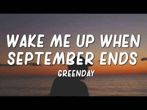Green Day - Wake Me Up When September Ends (Lyrics)