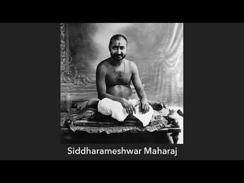 Gautam Sachdeva Video: The Teachings of Siddharameshwar Maharaj – Part 1
