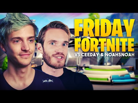 Ninja & PewDiePie Take On Ceeday & Noahsnoah In Friday Fortnite!!