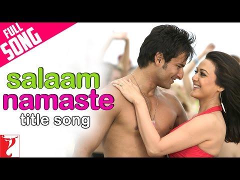 Salaam Namaste -Salaam Namaste (2005)