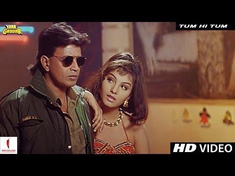 Video Tum Hi Tum | Yaar Gaddar | Full Song HD | Mithun Chakraborty, Somy Ali download in MP3, 3GP, MP4, WEBM, AVI, FLV January 2017