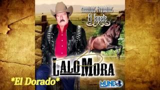 LALO MORA CORRIDO EL DORADO