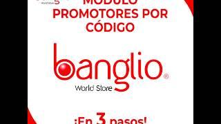Inscripción Módulo Promotores por código BANGLIO