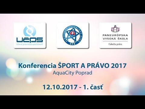 Šport a právo 2017 | 12.10.2017 | 1. časť