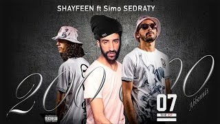 Simo Sedraty ft. Shayfeen - 200K