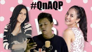 Raisa atau Pevita ? #QnAQP