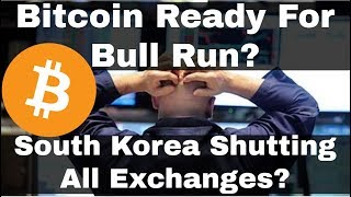 Crypto News | Bitcoin Ready For Bull Run?  Should You Buy Bitcoin Now? South Korea Closing Exchanges
