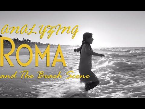 Analyzing Roma and The Beach Scene | GrantAtTheMic