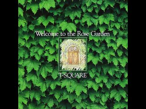 T-Square - Welcome To The Rose Garden - 07. 41, Parthenia Rd.