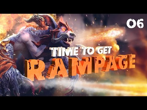 Time to get RAMPAGE - EP. 06