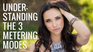 Understanding The 3 Primary Metering Modes | Photography 101