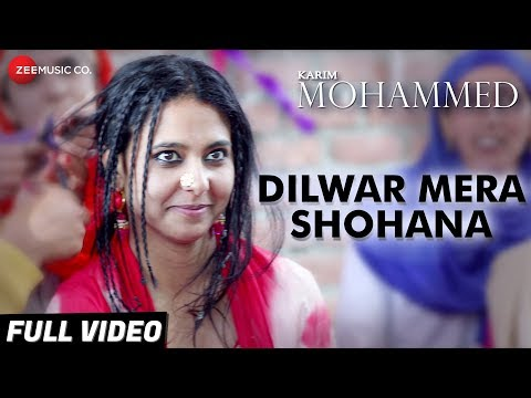 Dilwar Mera Shohana - Full Video | Karim Mohammed